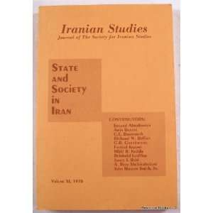 State and Society in Iran. Iranian Studies Volume XI (1978