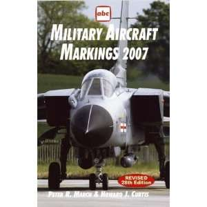 Military Aircraft Markings 2007 (Abc) (ABC S