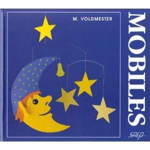 les mobiles (9782737240515): Mette Voldmester: Books