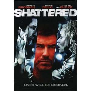 Shattered: Pierce Brosnan, Maria Bello: Movies & TV