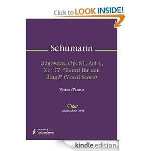 Op. 81, Act 4, No. 17 Kennt Ihr den Ring? (Vocal Score) Sheet Music