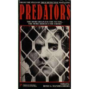 Predators: From the Files of True Detective Magazine