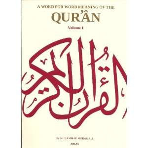Word for Word Meaning of the Quran Vol 1, 2, 3 (Complete