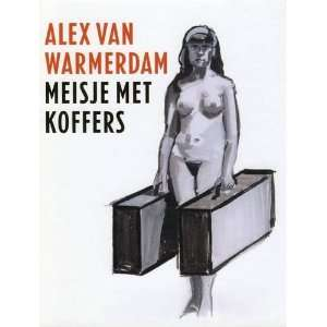 Alex Van Warmerdam Girl with Suitcases (9789460830150) Books