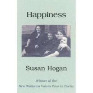 Happiness (New Womens Voices Series, No. 25