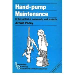 Hand Pump Maintenance in the Context of Community Well