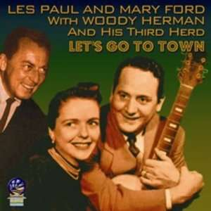 Lets Go To Town Woody Herman and His Orchestra, Les Paul