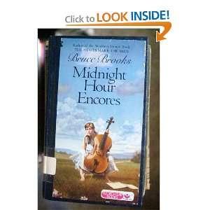Midnight Hour Encores (9780060207106) Bruce Brooks Books