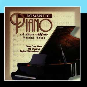 com The Romantic Piano A Love Affair (Vol 3) Various Artists Music
