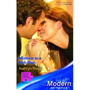 Mistress to a Rich Man (Modern Romance) (9780263842050