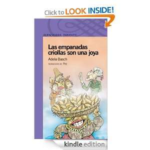 Las empanadas criollas son una joya (Spanish Edition) Adela Basch