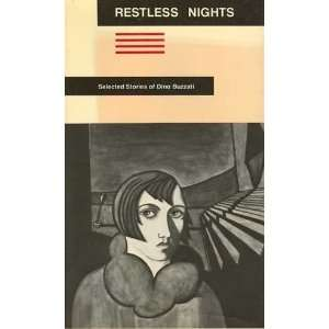 Restless Nights Selected Stories of Dino Buzzati (Restless Nights Ppr