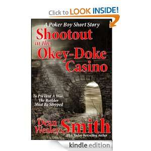 Shootout in the Okey Doke Casino A Poker Boy story Dean Wesley Smith