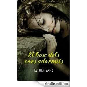 El bosc dels cors adormits (Catalan Edition): Sanz Esther, CARLES