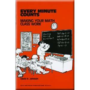 Every Minute Counts Making Your Math Class Work