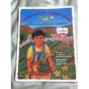 Carlos Y La Planta De Calabaza, Theme Paperback Level 4