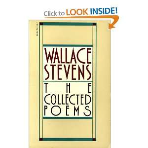 The Collected Poems of Wallace Stevens Wallace Stevens 9780394711805