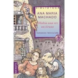 Habia una vez un tirano / There was once a Tyrant (Spanish