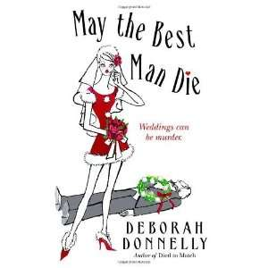 May the Best Man Die (Carnegie Kincaid, Book 3) [Mass