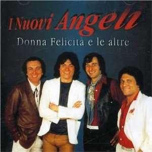 Donna Felicita e le altre Nuovi Angeli Music