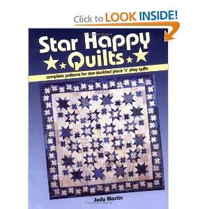 Star Happy Quilts (9780929589077): Judy Martin: Books