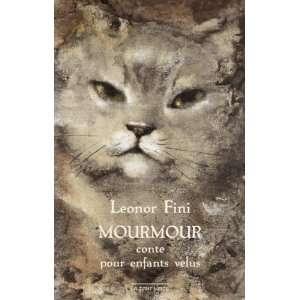 ; conte pour enfants velus (9782917819050): Léonor Fini: Books