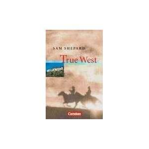 True West. Textheft (9783060311866): Sam Shepard: Books