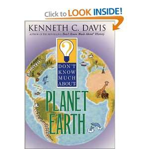 Dont Know Much About Planet Earth: Kenneth C. Davis, Tom Bloom: Books