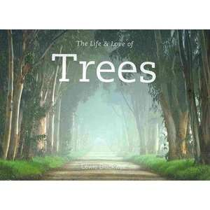 The Life & Love of Trees, Blackwell, Lewis Art, Music