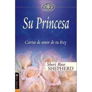 Su Princesa Cartas de Amor de Tu Rey  His Princess