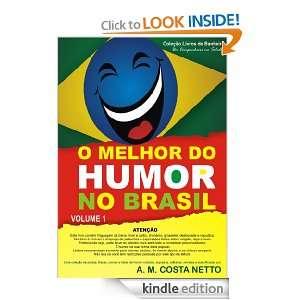 Melhor do Humor no Brasil   Vol 1 (Portuguese Edition) A. M. Costa